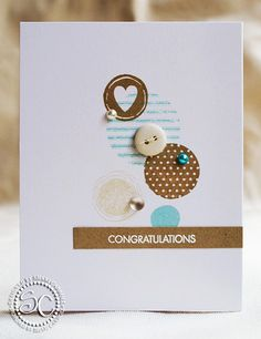 beautiful card using circles, buttons and text, love the clean and simple design, in the post are more variations of this card - by Shari Carroll