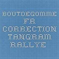 boutdegomme.fr correction tangram rallye Bullet
