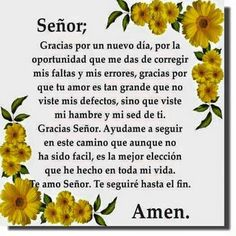 Spanish Prayers, Good Morning Friends Quotes, Spanish Greetings, Thanksgiving Quotes, Serenity Prayer, Images And Words, God Prayer, Morning Prayers, Prayer Warrior
