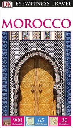 DK Eyewitness Travel Guide: Morocco: DK Publishing