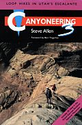 Canyoneering #03 by Steve Allen:  Utahandrsquo;s Escalante country: a vast jigsaw puzzle of desert canyons, draws, defiles, gorges, slots, and washes demarcating upland expanses of slickrock, benches, and ridges, above which stand towers, pinnacles, and peaks. Inhabited for centuries by the ancient Puebloans and now managed primarily by various...