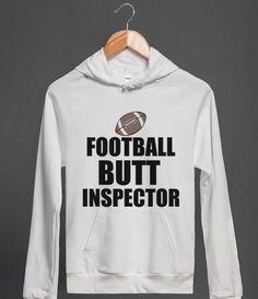FOOTBALL BUTT INSPECTOR HOODIE