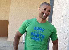 Home Is Where The Pants Aren't...I need this shirt! @itsgigglegirl
