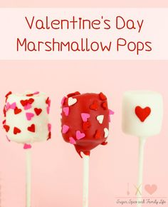 Valentine's Day Marshmallow Pops are a fun, kid friendly Valentine's Day treat. The marshmallows served on lollipop sticks are covered in a red or white candy coating and decorated with heart sprinkles. The marshmallow pops also make a great Valentine's Day classroom snack treat or dessert treat. - Valentine's Day Marshmallow Pops Recipe on Sugar, Spice and Family Life