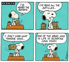 I'm bad cause I agree with Snoopy!