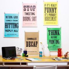 I would love a couple of these signs for my office!!!!