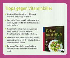 "Aus dem Ratgeber ""Detox ganz grün"", TRIAS Verlag, Stuttgart."