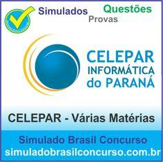 Concurso Celepar, são novos simulados, questões e provas para o concurso Celepar 2014. Aproveitem!!!  http://simuladobrasilconcurso.com.br/simulados/concursos/?filtro_concurso=726  Descubra!!! Compartilhe!!! Curta!!!  Muito Obrigada e Bons Estudos, Simulado Brasil Concurso  #SimuladoBrasilConcurso, #SimuladoCelepar