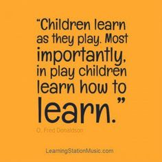 Why is play important? Play promotes social, emotional, physical and creative development. Play creates a healthy foundation for all future learning and academics. What activities do you do to promote play? What are your thoughts on the value of play? Play Based Learning, Learning Through Play, Early Learning, Kids Learning, Preschool Quotes, Teaching Quotes, Kindergarten Quotes, Montessori Quotes, Play Quotes