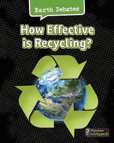 Discusses the effectiveness of global recycling efforts and highlighting issues such as the dangers of recycling toxic or hazardous waste, the potential of blackwater treatment and the use of new sustainable building materials. Environmental Chemistry, Persuasive Text, Sustainable Building Materials, Hazardous Waste, Science Curriculum, Children's Literature, Earth Science, Student Learning, Nonfiction