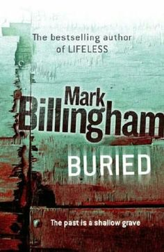 book cover of     Buried      (Tom Thorne, book 6)    by    Mark Billingham