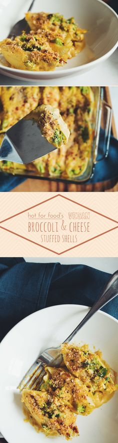 #vegan broccoli & cheese stuffed shells   RECIPE from hot for food   the cheese sauce is made with pumpkin puree!