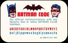Official Batman Code. #batcode #ephemera —MT via @Art Sequential on Twitter and facebook.com/comixcomixcomix