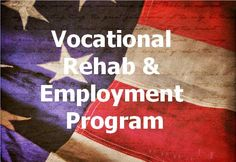 The Department of Veteran Affair's Veteran Benefits Administration's Vocational Rehabilitation and Employment (VR & E) Program is a national employment resource for employers.    The VR & E Service provides effective vocational rehabilitation services to veterans with service-connected disabilities. Enabling our injured soldiers, sailors, airmen, and other veterans with disabilities for a seamless transition from military service to a successful rehabilitation and on to suitable employment