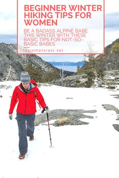 These beginner winter hiking tips will help you make the most of hiking in the snow. Written by a woman for women, these tips are geared towards making you the ultimate outdoor badass. Learn what gear you need to hike in the winter, what resources to use to plan your trip, and much more. winter hiking | outdoor skills | hiking in the snow | Basic winter skills #winter #hiking #womenintheoutdoors