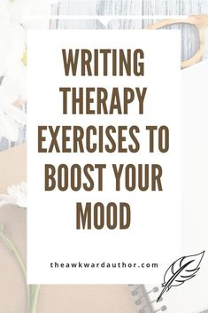 Writing Therapy Exercises to Boost Your Mood - The Positive Author Cognitive Distortions, Cognitive Behavioral Therapy, Occupational Therapy, Writing Therapy, Cbt Therapy, Journal Writing Prompts, Journal Ideas, Mental Health Journal, Writing Advice