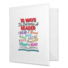 Book Lover 10 Ways to Read Quote 3 Ring Binder | Zazzle.com Binder Inserts, 3 Ring Binders, Binder Design, Reading Quotes, Custom Binders, Teacher Appreciation, Love Book, Unique Weddings, Book Design