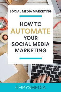 How to Automate Your Social Media Marketing with these 5 automation steps  and tools that I b52722ab8b8