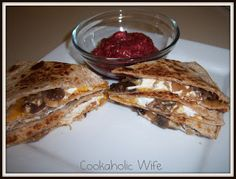 Cookaholic Wife: Mushroom and Goat Cheese Quesadilla with Cranberry Salsa