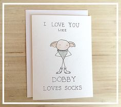 Dobby Greeting Card // harry potter greeting card, harry potter pun, watercolor dobby, dobby love, harry potter valentine's card, dobby card by kenziecardco on Etsy https://www.etsy.com/listing/264753859/dobby-greeting-card-harry-potter