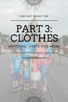 Our First Disney Trip: Fashion - matching Disney family shirts and more! Disney Shirts For Family, Disney Family, Family Shirts, Matching Shirts, Disney Trips, Travel Style, Family Travel, How To Plan, Fashion