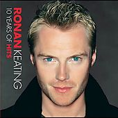 Ronan Keating- 10 Years of Hits