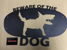 Beware of the Dog Sign CNC Plasma cut and Powder Coated in Textured Black