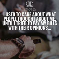 """""""Peoples opinions do matter except you can't really do much with it. It's your choice if you allow their opinions to dictate in your decision-making…"""""""