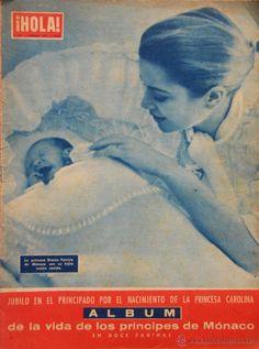 2  Febrero 1957 - La princesa Gracia Patricia de Mónaco con su hijita recién nacida - Revista ¡HOLA !   Júbilo en el principado por el nacimiento de la princesa Carolina - ÁLBUM de la vida de los príncipes de Monaco en 12 páginas
