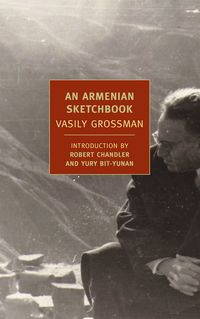 "Read ""An Armenian Sketchbook"" by Vasily Grossman available from Rakuten Kobo. An NYRB Classics Original Few writers had to confront as many of the last century's mass tragedies as Vasily Grossman, w. Good Books, Books To Read, Reading Books, Battle Of Stalingrad, Russian Literature, Human Nature, History Books, Memoirs, Book Review"