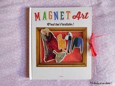 Présentation d'un ouvrage ludique pour jouer les artistes ! Jouer, Magnets, Artists