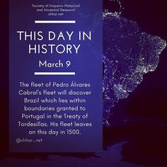 This day in History: March 9 The fleet of Pedro Álvares Cabral's fleet will discover Brazil which lies within boundaries granted to Portugal in the Treaty of Tordesillas. His fleet leaves on this day in 1500.  #thisday #thisdayinhistory #march #marzo #history #hispanichistory #hispanicheritage #genealogy #shhar #shharorganization #ancestralresearch #ancestralhistory #somosprimos #wearecousins #hispanicgenealogy #newspain #nuevaespana #newworld #pedroalvarescabral #brazil #treaty…
