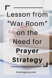 Do you have a prayer strategy? Check out this lesson I learned.
