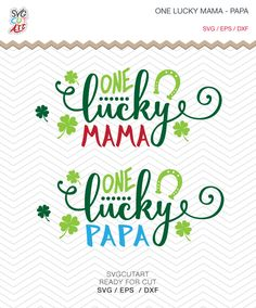 One Lucky Mama Papa St. Patrick SVG DXF EPS png Shamrock for Cricut Design, Silhouette studio, Sure Cuts A Lot and more by SvgCutArt on Etsy