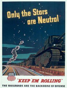 Keep 'Em Rolling! - Union Pacific Railroad - World War II - Vintage Rail Poster