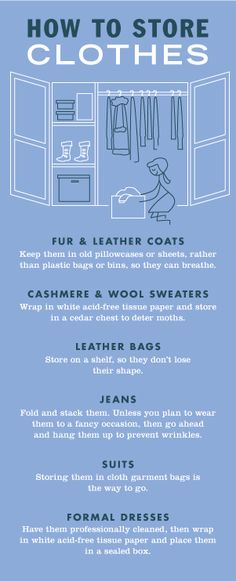 Storing clothing to make room for your current season's wardrobe isn't just a good idea—it's a great one. Before you start, go through your closets and toss anything that's tattered, and then give away anything you haven't worn in a while. Now that you have space, it's time to get down to business storing your clothes with these tips. Click through for even more useful advice from Thelma!