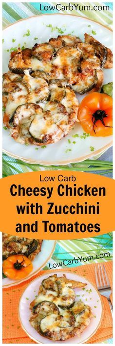Chicken with zucchini and tomatoes is a great combination. Make it extra special with some mozzarella cheese melted on top. This low carb dish is delicious. | http://LowCarbYum.com