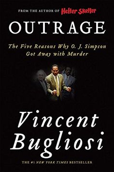Outrage: The Five Reasons Why O. J. Simpson Got Away with... https://www.amazon.com/dp/0393330834/ref=cm_sw_r_pi_dp_x_cpjPybJVEPSMZ