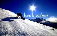 Learn To Snowboard #Bucket List # Before I Die