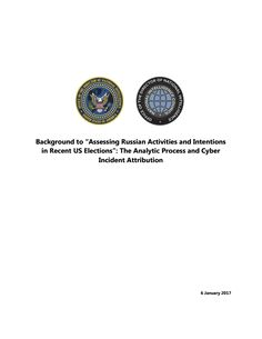 The Office of the Director of National Intelligence released on Friday a report that detailed what it called a Russian campaign to influence the election. The report is the unclassified summary of a highly sensitive assessment from American intelligence and law enforcement agencies.