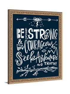 Kid's Room Art - Be Brave, Strong, and Courageous framed art by Lindsay Letters.