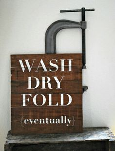 Rustic Laundry Room Sign Wash Dry Fold Eventually By RusticMrk
