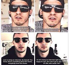 Tyler and Josh interviews from firefly 2014. Funny stuff haha. Twenty one pilots
