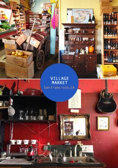 Village Market: Organic produce, affordable wine selections, Blue Bottle coffee + great breakfast and lunch options to enjoy leisurely at the many cozy tables on site. Perfect.