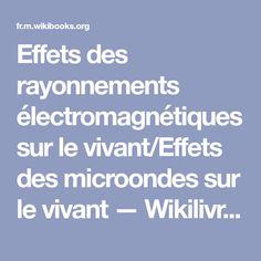 Effets des rayonnements électromagnétiques sur le vivant/Effets des microondes sur le vivant — Wikilivres