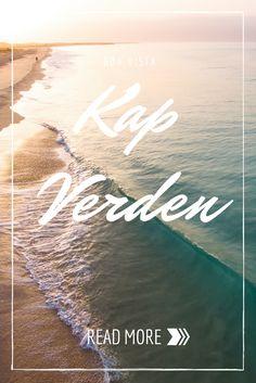 Urlaub auf den Kap Verden? Hier ein Reisebericht!