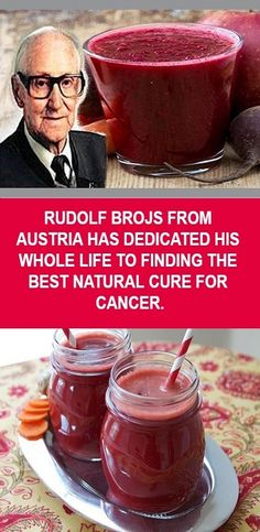 RUDOLF BROJS FROM AUSTRIA HAS DEDICATED HIS WHOLE LIFE TO FINDING THE BEST NATURAL CURE FOR CANCER.