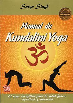 Manual de Kundalini Yoga - Satya Singh ESPAÑOL