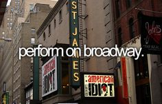 perform on broadway...