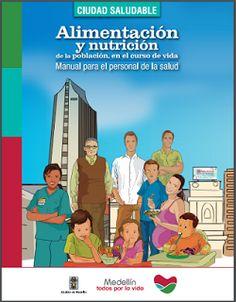 Alimentación y Nutrición de la población en el curso de la vida. Ciudad saludable.   Libros y recursos gratuitos para educar